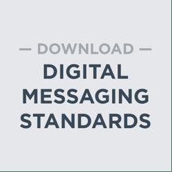 Download Digital Messaging Standards